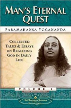 Man's Eternal Quest by Paramahansa Yogananda.