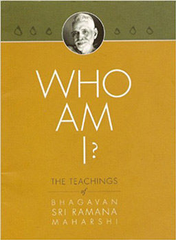 who am i teachings of bhagavan sri ramana maharshi