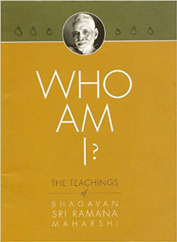 who am i teachings of bhagavan sri ramana maharshi